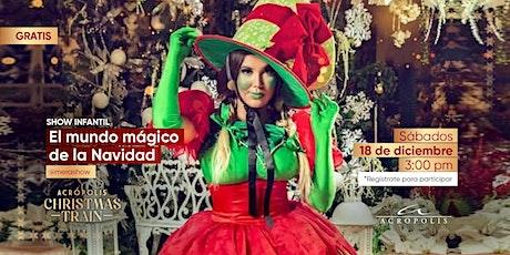 El mundo mágico de la navidad tickets