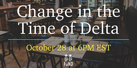 Change in the Time of Delta presented by The COCO Fund tickets