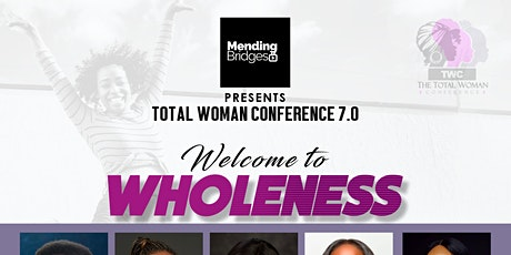 THE TOTAL WOMAN CONFERENCE 7.0 tickets