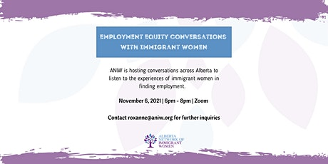 Employment Equity conversations with Immigrant women tickets