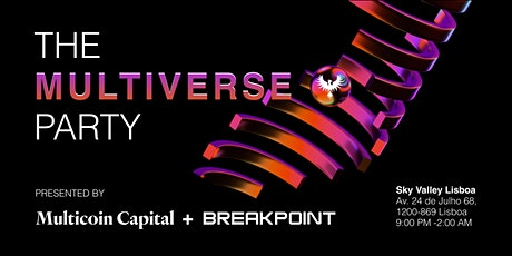 Multicoin Capital Presents The Multiverse Party at Breakpoint ingressos
