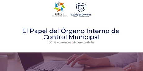 Foro Nacional El papel del Órgano Interno de Control municipal entradas