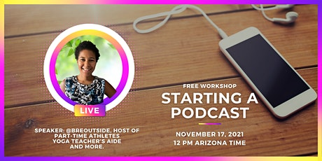 Yoga Teacher's Aide: Starting a Podcast (Podcast 101) Workshop tickets