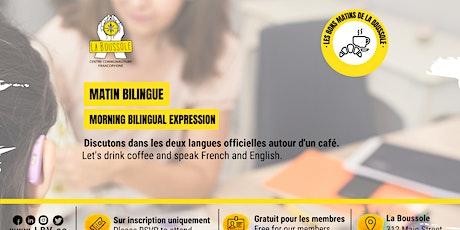 Matin expression bilingue tickets