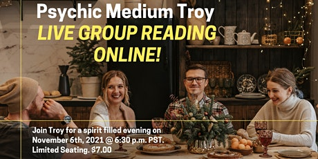 """Psychic Medium Troy """"LIVE"""" with you. tickets"""