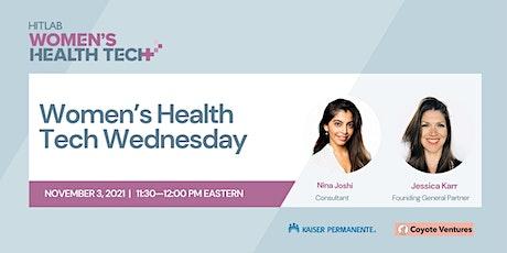 Women's Health Tech Wednesdays | Coyote Ventures Tickets
