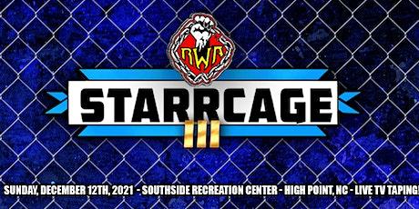 RWA: Starrcage III tickets