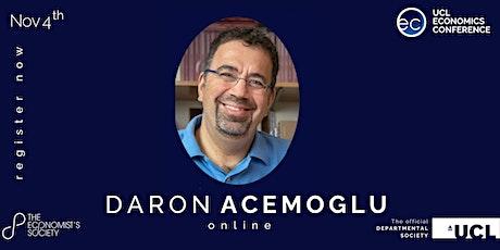 2021 UCL Economics Conference (Thursday Nov 4th - Daron Acemoglu) tickets