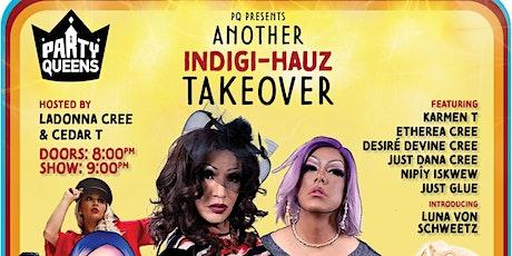 PQ Presents: Another Indigi-Hauz Takeover tickets