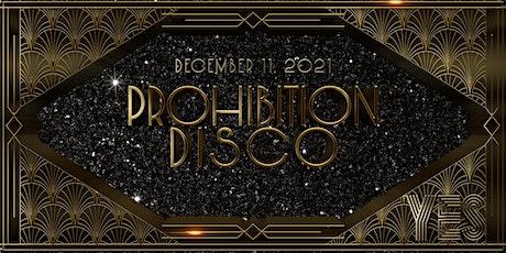 Prohibition Disco tickets