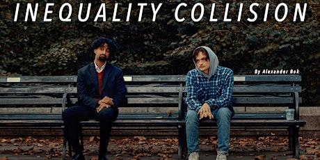 INEQUALITY COLLISION - Film Screening tickets