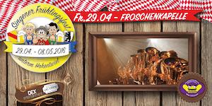 Froschenkapelle - 1. Singener Frühlingsfest