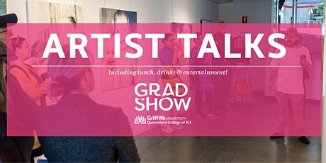 Artist Talks: QCA Graduation Showcase 2021 tickets