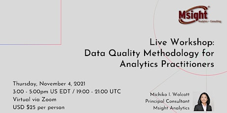 Live Workshop: Data Quality Methodology for Analytics Practitioners tickets