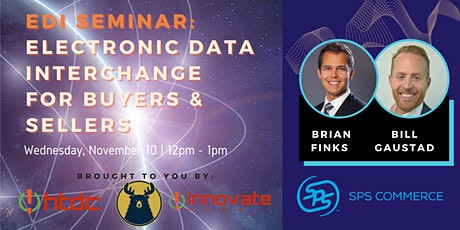 EDI Seminar: Electronic Data Interchange for Buyers and Sellers tickets