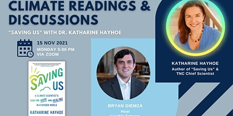 """Climate Readings & Discussions: """"Saving Us"""" with Dr. Katharine Hayhoe tickets"""