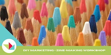 WEW 2021 DIY Marketing + Zine-Making Workshop tickets