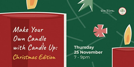 Make Your Own Candle with Candle Up: Christmas Edition tickets