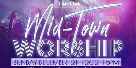 Mid Town Worship tickets