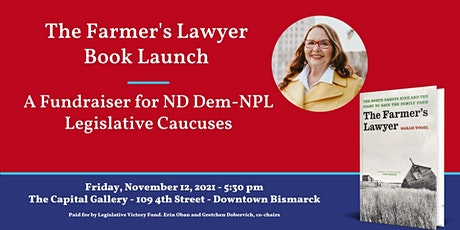 The Farmer's Lawyer Book Launch and Dem-NPL Fundraiser tickets