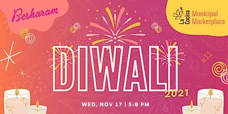 Celebration of Diwali 2021 at La Cocina Municipal Marketplace tickets