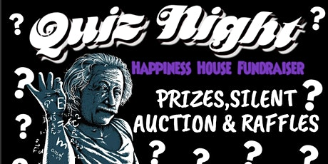 Happiness House Fundraising Quiz & Auction Night tickets