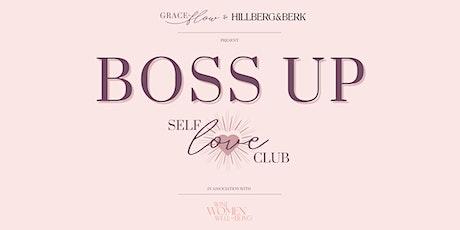 Boss Up Kelowna: Self Love Club tickets