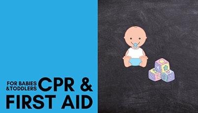 CPR and First Aid for Babies & Toddlers Online tickets