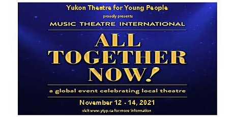 YTYP Presents All Together Now! tickets