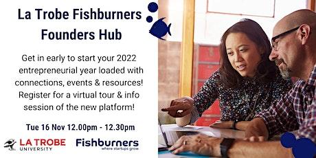 La Trobe's Fishburners Founders Hub Tickets