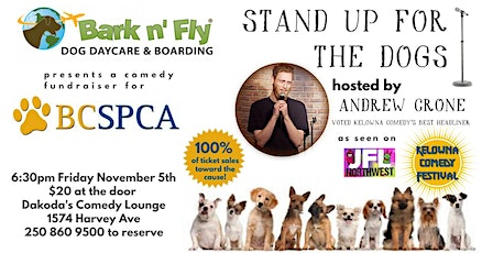 Bark 'n Fly presents Stand Up for the Dogs for the SPCA tickets
