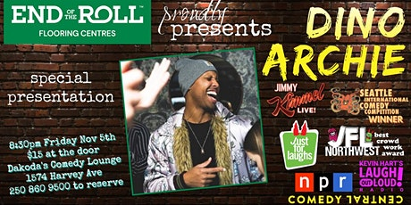 End of the Roll presents Dino Archie at Dakoda's Comedy Lounge tickets