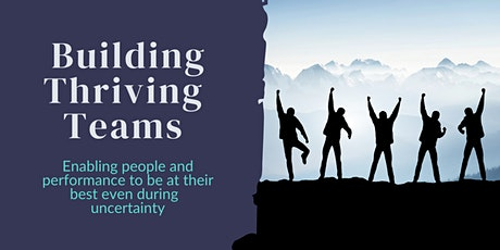 Building Thriving Teams tickets