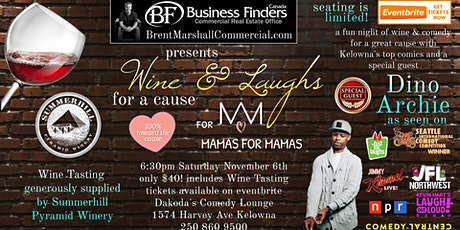 Business Finders presents Wine & Laughs for a Cause for Mamas for Mamas tickets