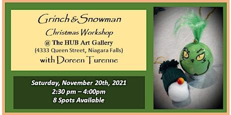 Grinch & Snowman Christmas Workshop with Doreen Turenne tickets
