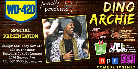 WD420 presents Dino Archie at Dakoda's Comedy Lounge tickets