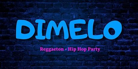 Dimelo - A Reggaeton & Hip Hop Party tickets