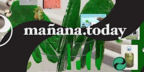 Mañana Today: Let's talk sustainability #2 biglietti