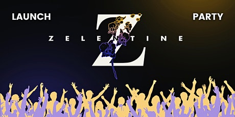 Zelentine Launch Party tickets