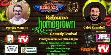 Kelowna Homegrown Comedy Festival with Patrick McCann & Caleb Campbell tickets