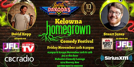 Kelowna Homegrown Comedy Festival with Stuart Jones & David Kopp tickets