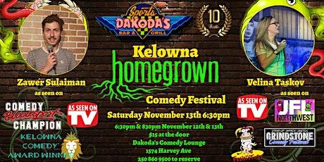 Kelowna Homegrown Comedy Festival with Zawer Sulaiman & Velina Taskov tickets