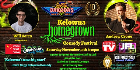 Kelowna Homegrown Comedy Festival with Andrew Crone & Will Corry tickets