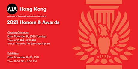 2021 AIA Hong Kong Chapter Honors & Awards Opening Ceremony tickets