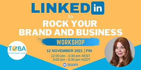LinkedIn to Rock your Brand and Business Workshop  - ONLINE (12 November) tickets