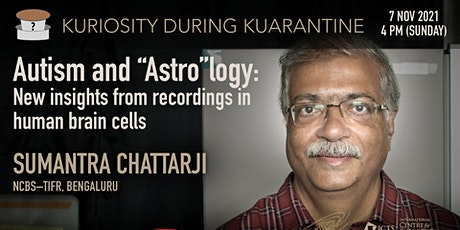 """Autism and """"Astro""""logy: New insights from recordings in human brain cells tickets"""