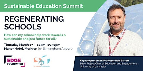 Sustainable Education Summit with Edge Foundation and Schools of Tomorrow tickets
