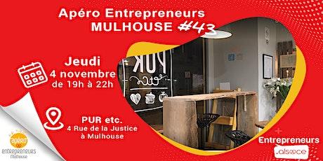 Apéro Entrepreneurs MULHOUSE  #43 Tickets