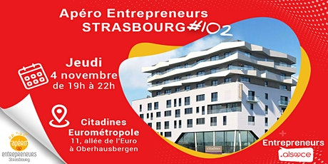 Apéro Entrepreneurs Strasbourg  #102 billets