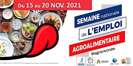 SEMAINE NATIONALE DE L'EMPLOI AGROALIMENTAIRE tickets